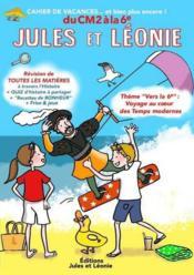 Cahier de vacances Jules et Léonie ; du CM2 à la 6e - Couverture - Format classique