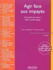 Agir face aux impayes. comment les eviter ? savoir se faire payer - 5e ed. (5e édition) - Intérieur - Format classique