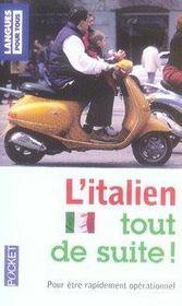 L'italien tout de suite ! niveau débutant - Intérieur - Format classique