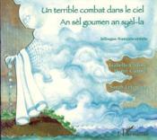 Un terrible combat dans le ciel ; an sèl goumen an syèl-la ; bilingue français-créole - Couverture - Format classique