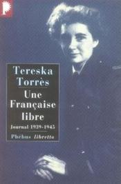 Une française libre ; journal 1939-1945 - Couverture - Format classique