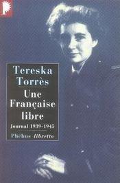 Une française libre ; journal 1939-1945 - Intérieur - Format classique