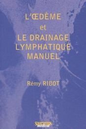 L'oedème et le drainage lymphatique manuel - Couverture - Format classique