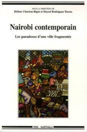 Nairobi contemporain ; les paradoxes d'une ville fragmentée - Couverture - Format classique