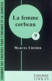 La femme corbeau - Couverture - Format classique