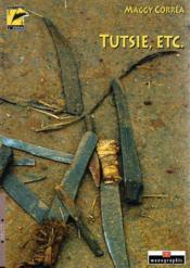 Tutsie Etc. - Couverture - Format classique