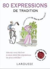 80 expressions de tradition - Couverture - Format classique
