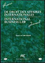 REVUE DE DROIT DES AFFAIRES INTERNATIONALES, INTERNATIONAL BUSINESS LAW, Rédacteur en Chef Henri Lesguillons, Adaptation bilingue et rewriting Joseph Smallhoover. * VENTE A L'ANNÉE OU AU NUMÉRO * 1993 (complet en 8 fasc.) 1994 (complet en 8 fasc.) 1995 (complet en 8 fasc.) 1996 (manque n° 6) 1997 (manque n° 7) - Couverture - Format classique