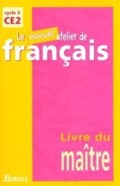 L Atelier De Francais Ce2 Livre Du Maitre Dominique Roure