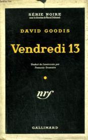 Vendredi 13. ( Black Friday ). Collection : Serie Noire Avec Jaquette N° 279 - Couverture - Format classique