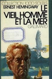 Le Vieil Homme Et La Mer. Collection : 1 000 Soleils. - Couverture - Format classique