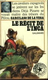 Le Recit De L'Inca. Collection : Reporters Du Passe. - Couverture - Format classique