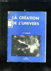 La Creation De L Univers. Nouveau Tirage - Couverture - Format classique