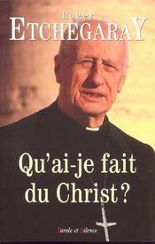Qu'Ai-Je Fais Du Christ ? - Intérieur - Format classique