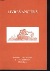 Livres Anciens. Catalogue N°100. - Couverture - Format classique