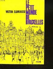 Le Petit Monde De Bruxelles - Couverture - Format classique