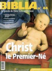 Christ Le Premier Ne Bib44 - Couverture - Format classique