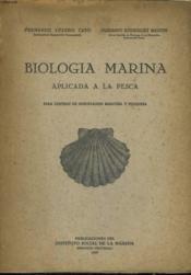 Biologia Marina Aplicada A La Pesca Para Centros De Orientacion Maritima I Pesquera - Couverture - Format classique
