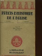 Precis D'Histoire De L'Eglise - Tome Iii. L'Eglise Contemporaine (1800-1930) - Couverture - Format classique