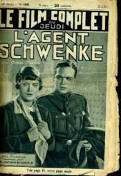 Le Film Complet Du Jeudi N° 1669 - 14e Annee - L'Agent Schwenke - Couverture - Format classique