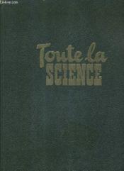Toute La Science L'Encyclopedie De Toutes Les Connaissances Humaines - Tome 3 . - Couverture - Format classique