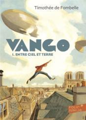 Vango t.1 ; entre ciel et terre - Couverture - Format classique