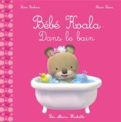 Bébé Koala dans le bain - Couverture - Format classique