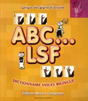 ABC... LSF ; dictionnaire visuel bilingue français et langue des signes française ; 3200 mots - Couverture - Format classique