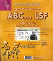 ABC... LSF ; dictionnaire visuel bilingue français et langue des signes française ; 3200 mots - 4ème de couverture - Format classique