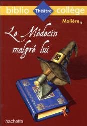 Le médecin malgré lui, Molière - Couverture - Format classique