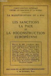 La Manifestation Du 8 Mai - Les Sanctions La Paix Et La Reconstruction Europeenne. - Couverture - Format classique