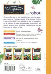 Mes premières lectures 100 % syllabiques Larousse ; le robot - 4ème de couverture - Format classique