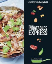 Les petits inratables ; recettes inratables express - Couverture - Format classique