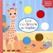 Les couleurs de Sophie ; livre à toucher - Couverture - Format classique