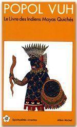 Popol Vuh, le livre des Indiens Mayas Quichés - Couverture - Format classique