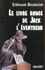 Le livre rouge de jack l'eventreur - Intérieur - Format classique