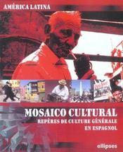 Mosaico Cultural Reperes De Culture Generale En Espagnol America Latina - Intérieur - Format classique