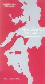 De la violence en algérie ; les lois du chaos - Intérieur - Format classique