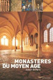 Monasteres du moyen-age autour de paris - Intérieur - Format classique