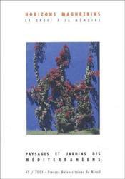 Revue Horizons Maghrebins N.45 ; Paysages Et Jardins Des Méditerranéens - Couverture - Format classique
