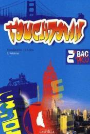 telecharger TOUCHDOWN – anglais – 2nde pro – manuel de l'eleve livre PDF en ligne gratuit