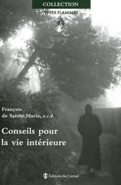 Conseils Pour La Vie Interieure - Couverture - Format classique