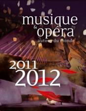 Musique & opéra autour du monde (édition 2011/2012) - Couverture - Format classique