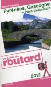 Guide Du Routard ; Pyrénées, Gascogne (Edition 2012) - Couverture - Format classique