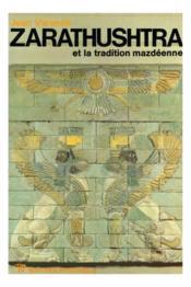 Zarathustra Et La Tradition Mazdeenne - Couverture - Format classique