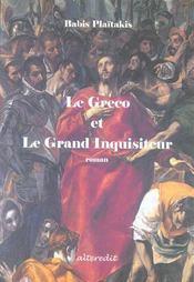 Le Greco Et Le Grand Inquisiteur - Intérieur - Format classique