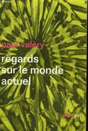 Regards Sur Le Monde Actuel Et Autres Essais. Collection : Idees N° 9 - Couverture - Format classique