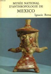 Musee National D'Anthropologie De Mexico - Couverture - Format classique