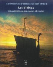 Les Vikings ; Conquerants, Commercants Et Pirates - Intérieur - Format classique
