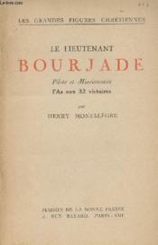 Le lieutenant Bourjade - Pilote et Missionnaire, l'As aux 32 victoires - Couverture - Format classique